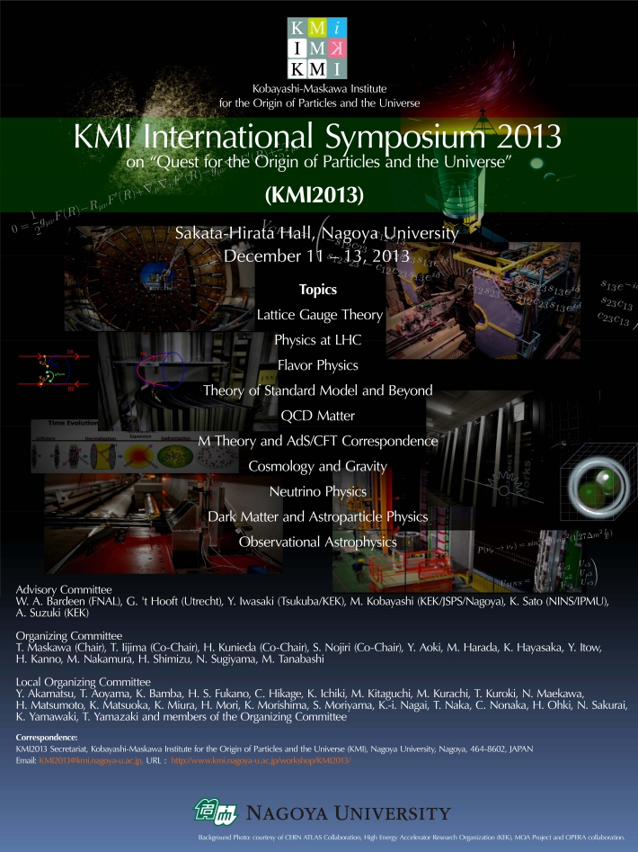 "[KMI International Symposium 2013 on ""Quest for the Origin of Particles and the Universe"" (KMI2013)]"